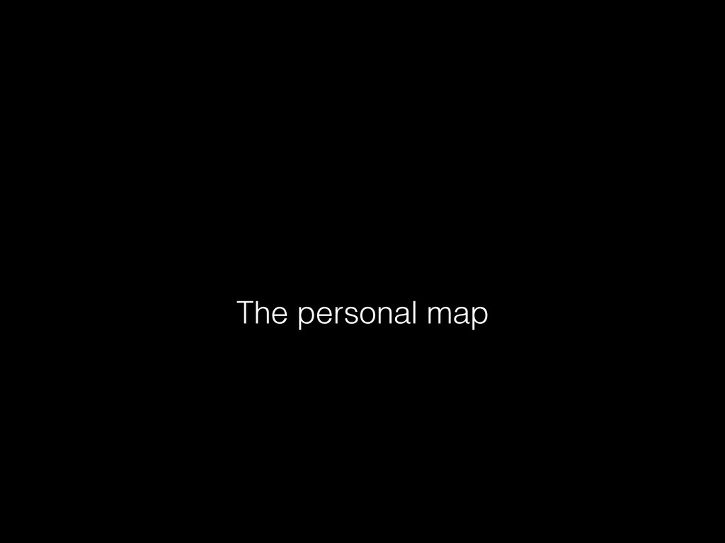 The personal map