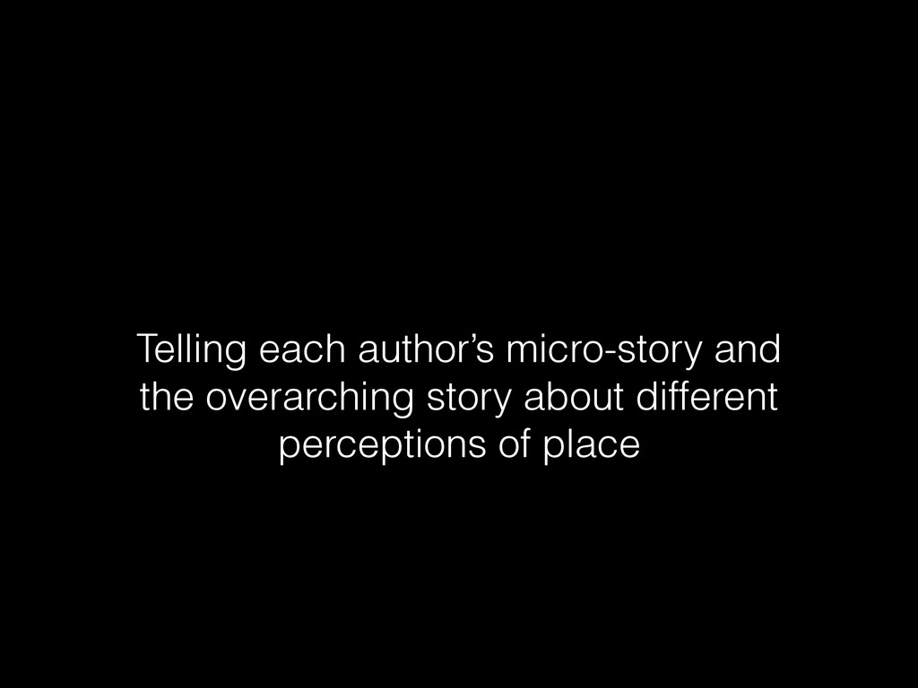 Telling each author's micro-story and the overa...