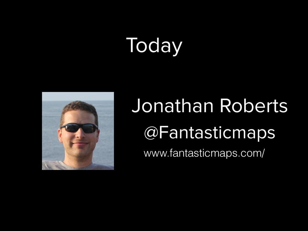 Jonathan Roberts @Fantasticmaps www.fantasticma...