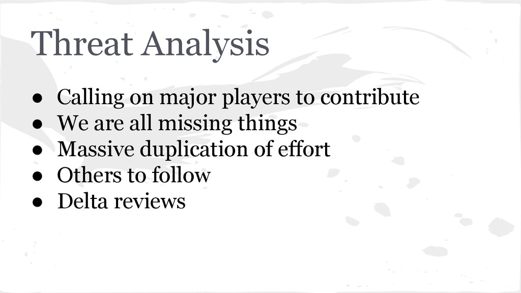 Threat Analysis ● Calling on major players to c...