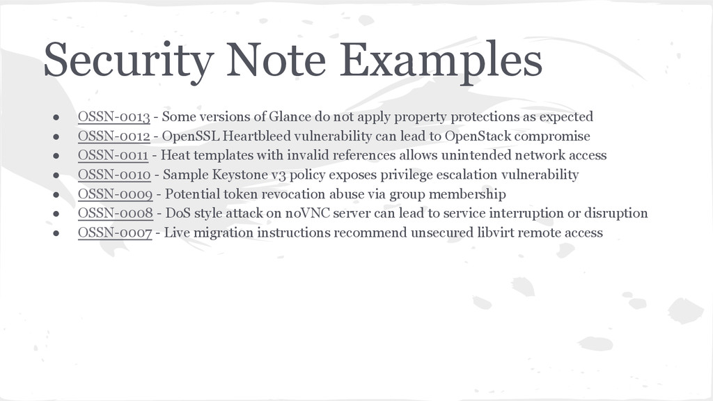 Security Note Examples ● OSSN-0013 - Some versi...
