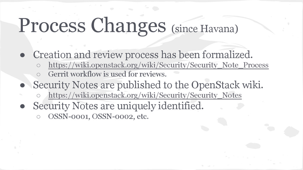 Process Changes (since Havana) ● Creation and r...