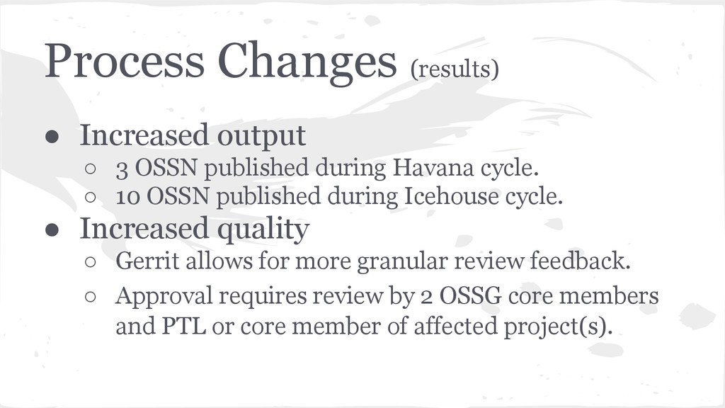 Process Changes (results) ● Increased output ○ ...