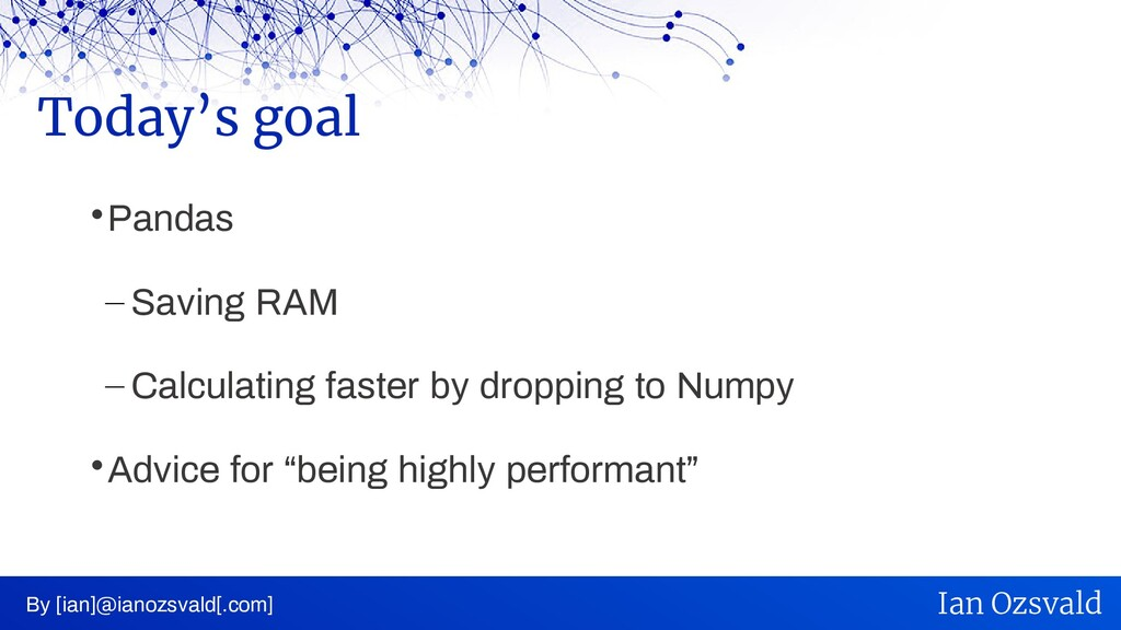  Pandas – Saving RAM – Calculating faster by d...