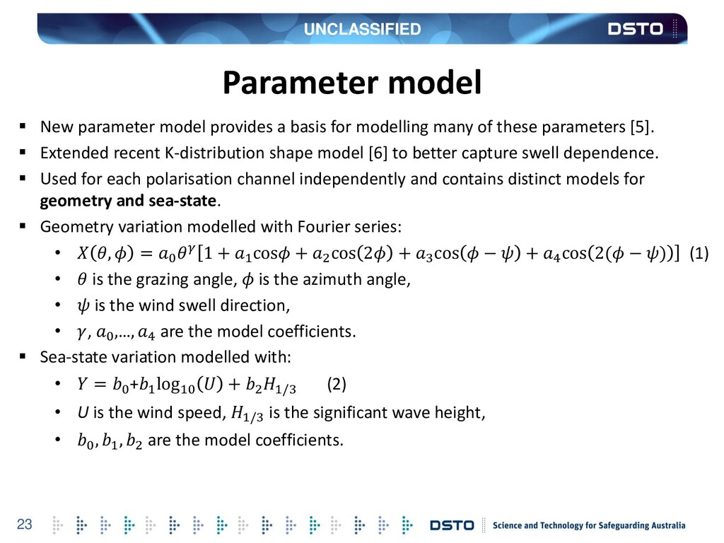 UNCLASSIFIED 23 Parameter model  New parameter...