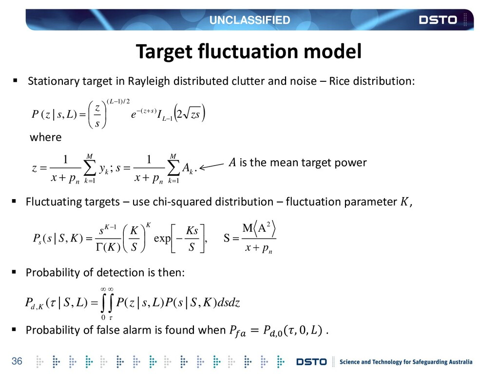 UNCLASSIFIED 36 Target fluctuation model  Stat...