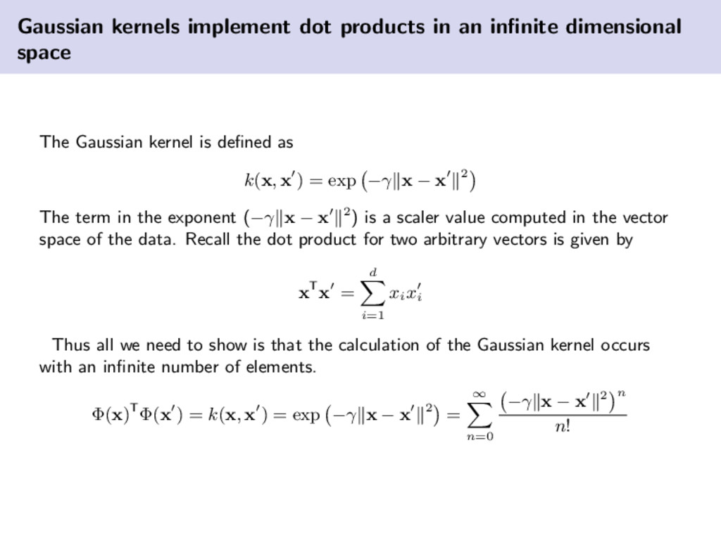 Gaussian kernels implement dot products in an i...