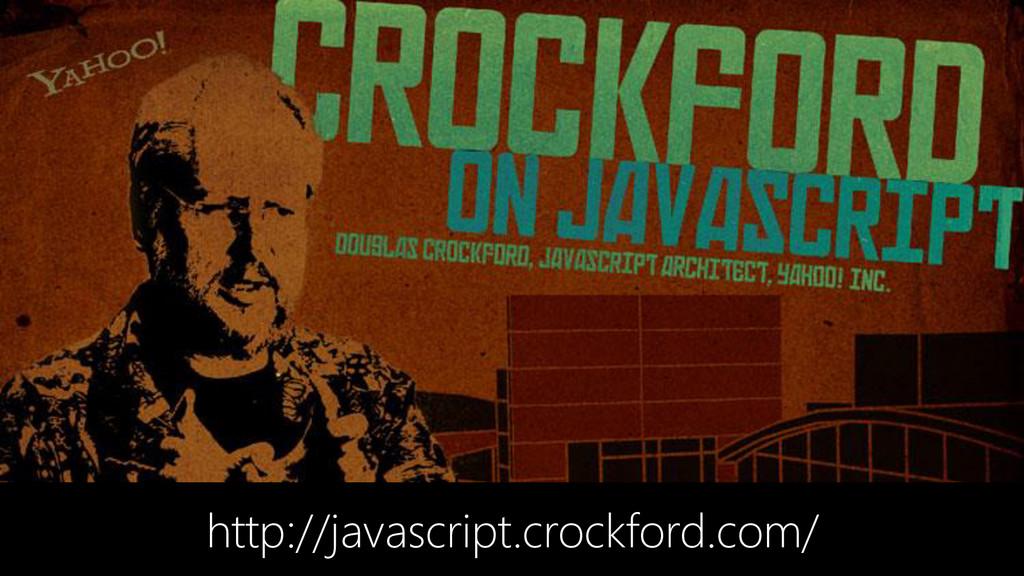 http://javascript.crockford.com/