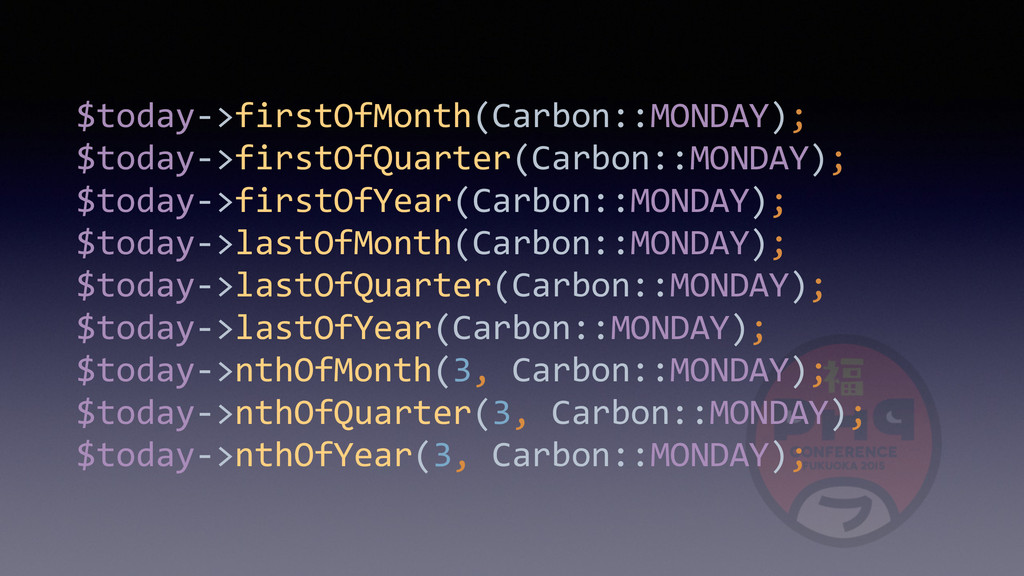 $today-­‐>firstOfMonth(Carbon::MONDAY);
