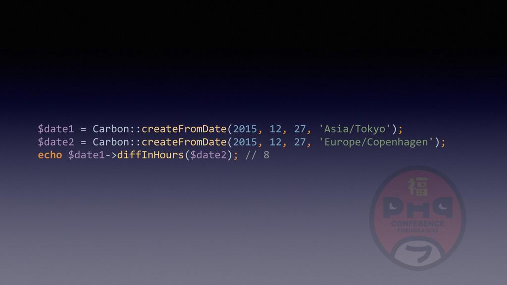 $date1 = Carbon::createFromDate(2015, ...
