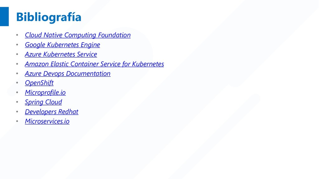 Bibliografía • Cloud Native Computing Foundatio...
