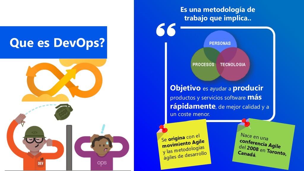 Que es DevOps? Es una metodología de trabajo qu...