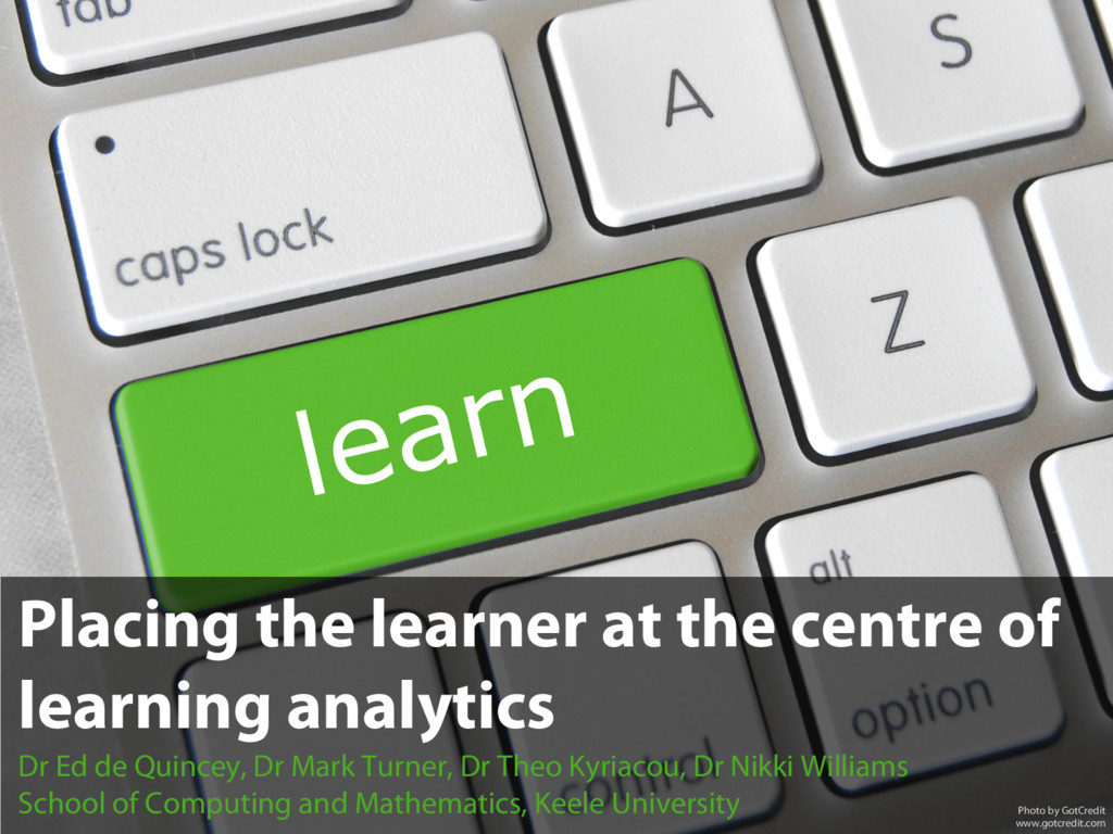 Placing the learner at the centre of learning a...