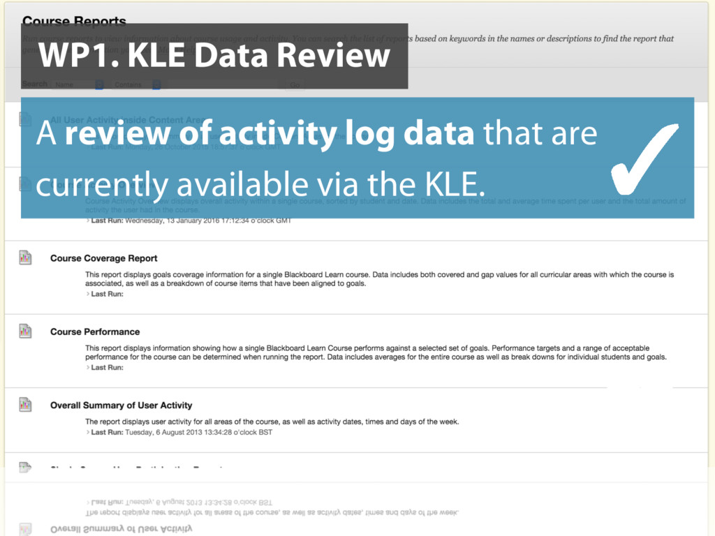 WP1. KLE Data Review A review of activity log d...