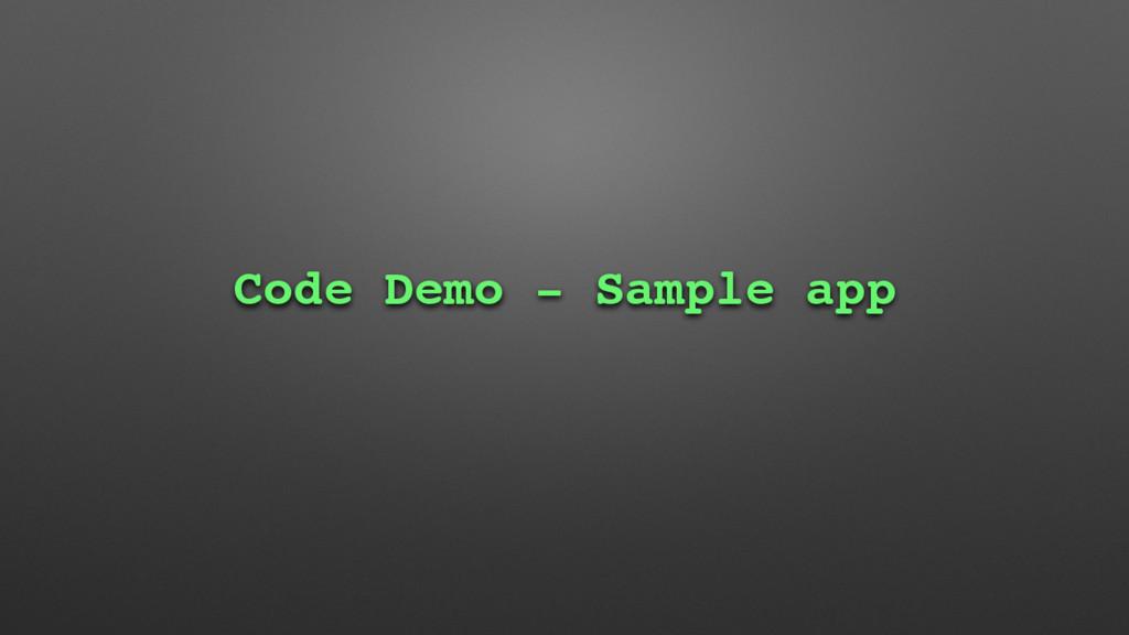 Code Demo - Sample app