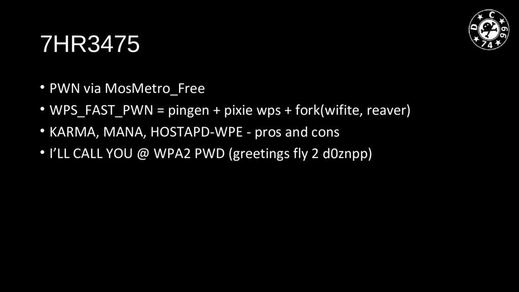 7HR3475 • PWN via MosMetro_Free • WPS_FAST_PWN ...