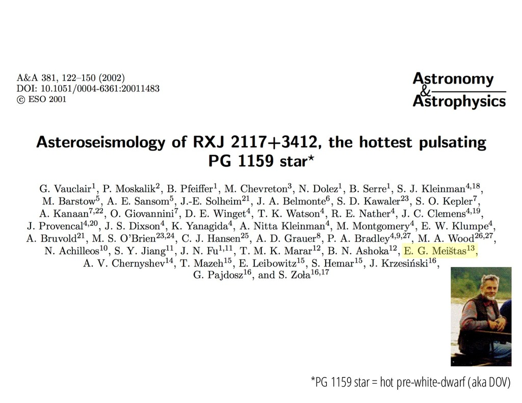 *PG 1159 star = hot pre-white-dwarf (aka DOV)