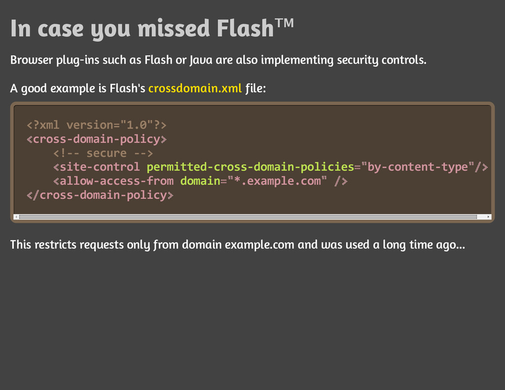 In case you missed Flash™ Browser plug-ins such...