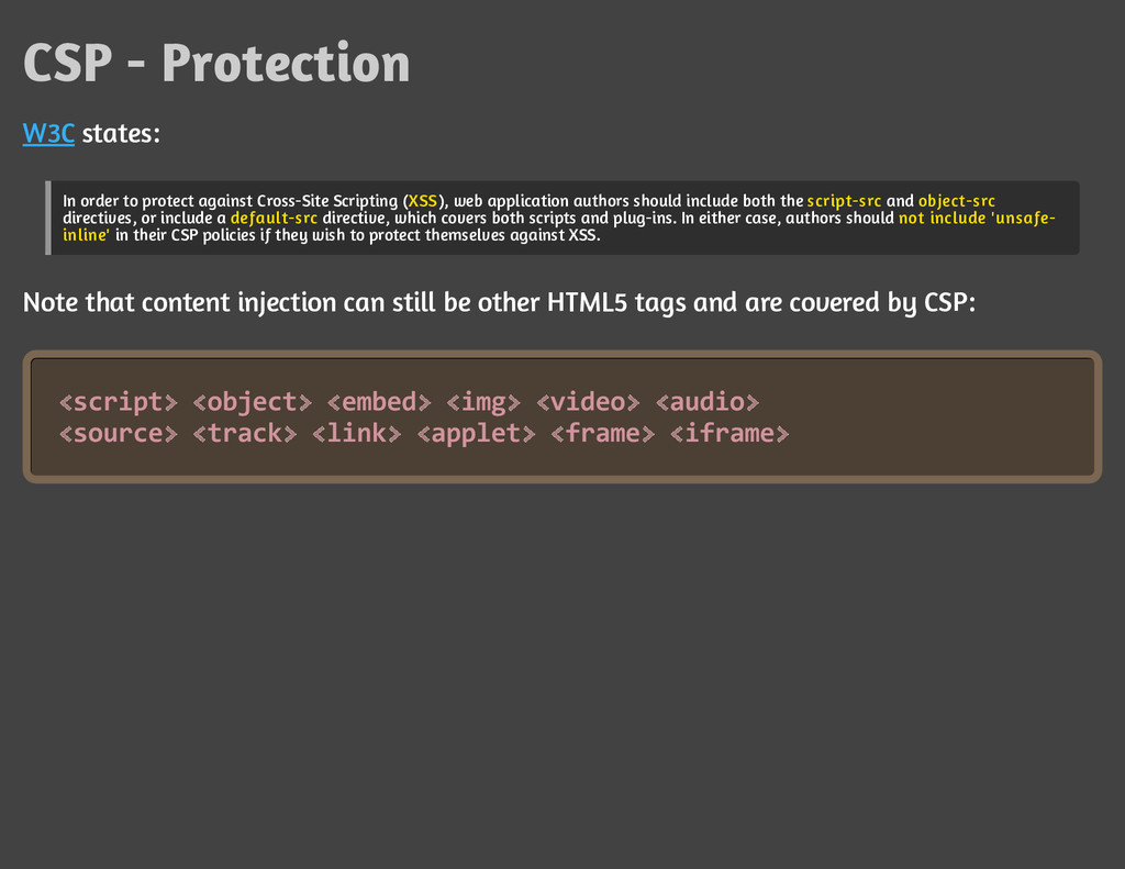 CSP - Protection W3C states: In order to protec...