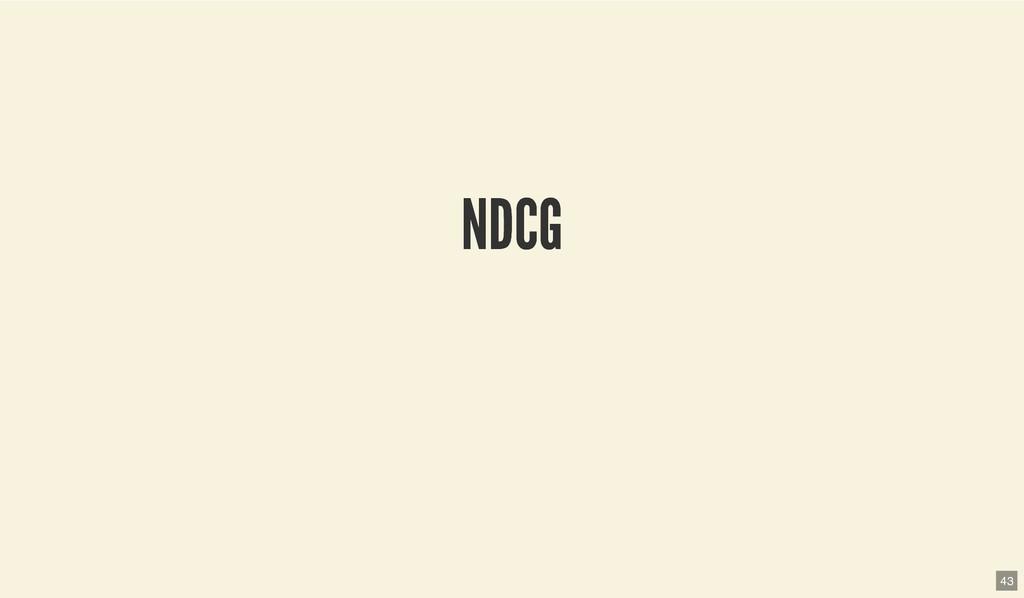 NDCG NDCG 43