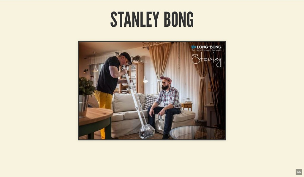 STANLEY BONG STANLEY BONG 46