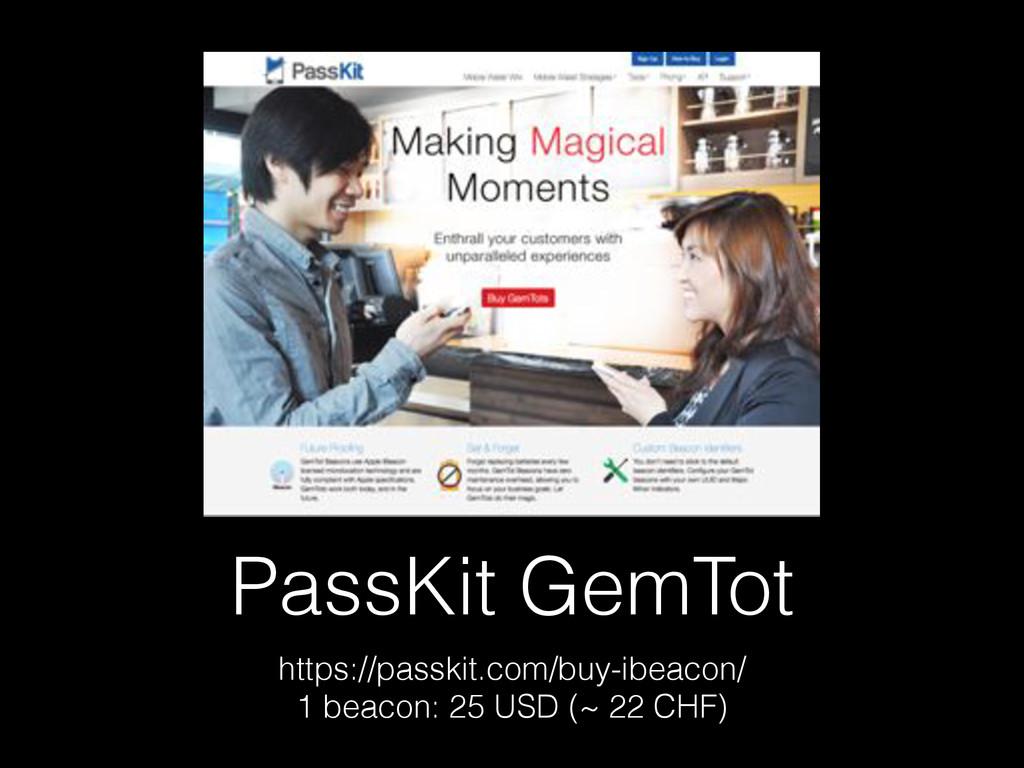PassKit GemTot https://passkit.com/buy-ibeacon/...