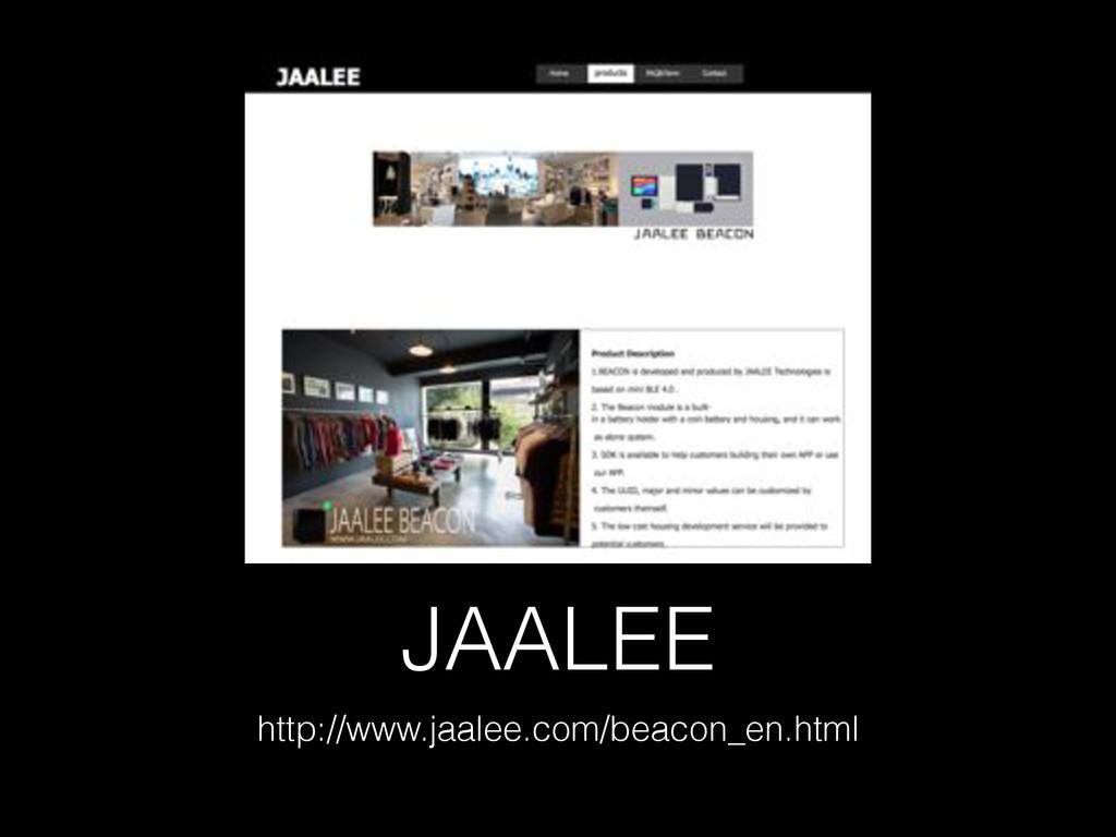 JAALEE http://www.jaalee.com/beacon_en.html