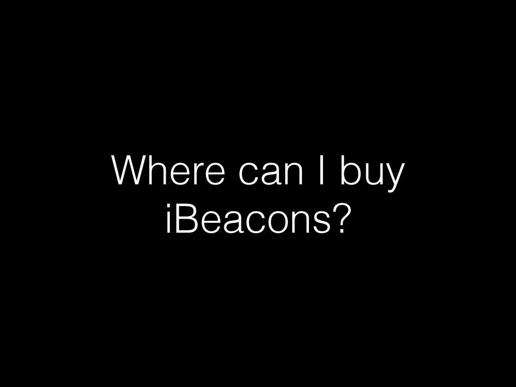 Where can I buy iBeacons?
