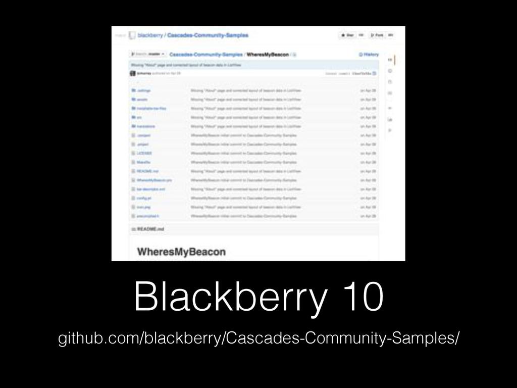 Blackberry 10 github.com/blackberry/Cascades-Co...