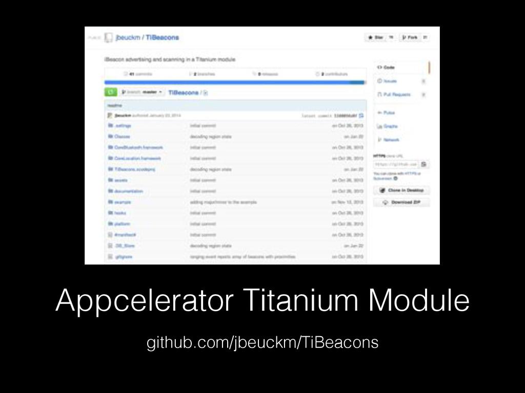 Appcelerator Titanium Module github.com/jbeuckm...