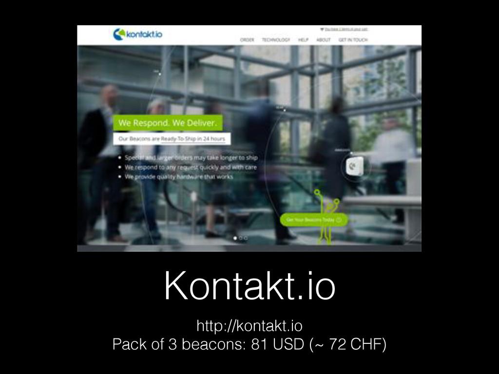 Kontakt.io http://kontakt.io Pack of 3 beacons:...
