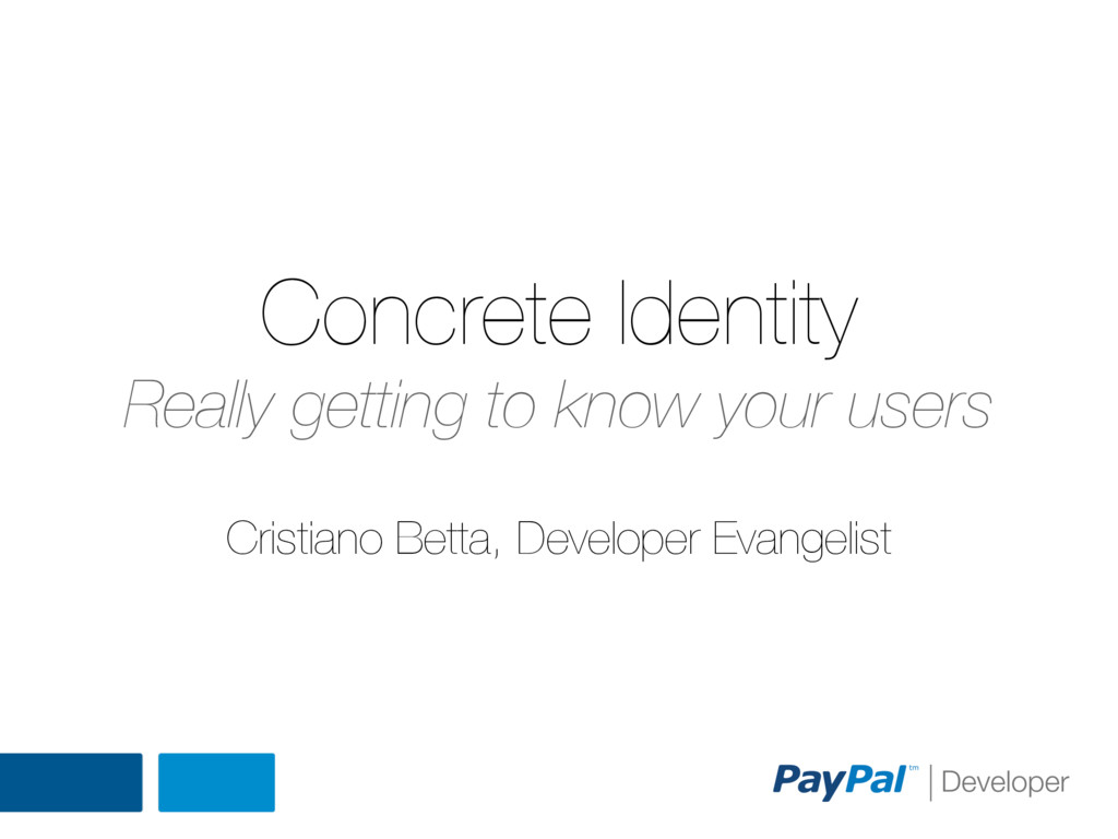 Concrete Identity Really getting to know your u...