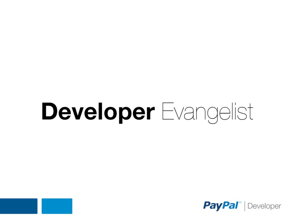 Developer Evangelist