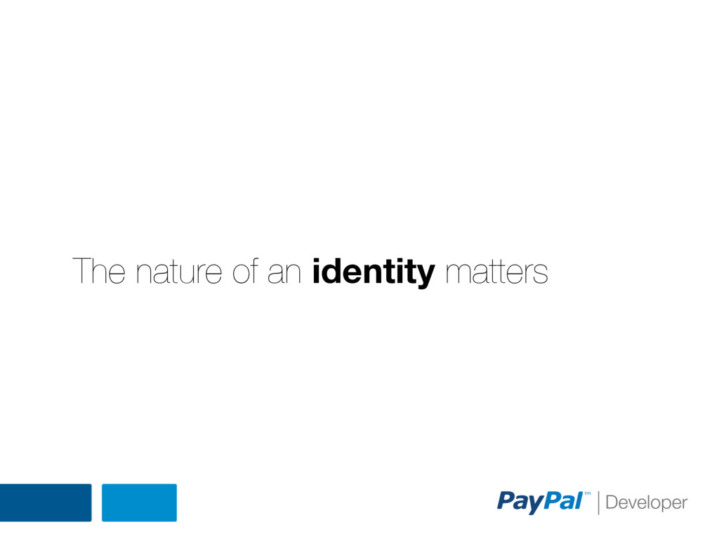 The nature of an identity matters