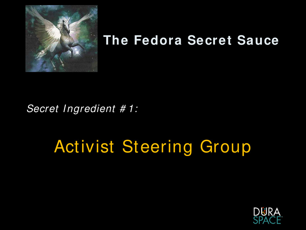 The Fedora Secret Sauce Secret Ingredient #1: A...