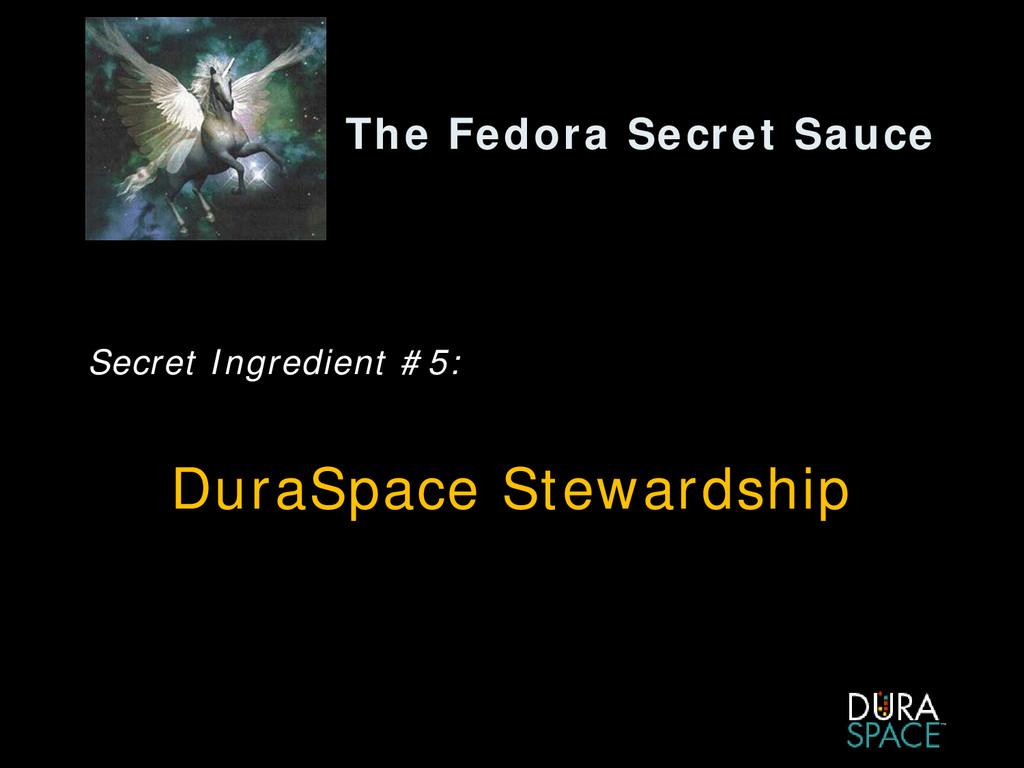 The Fedora Secret Sauce Secret Ingredient #5: D...