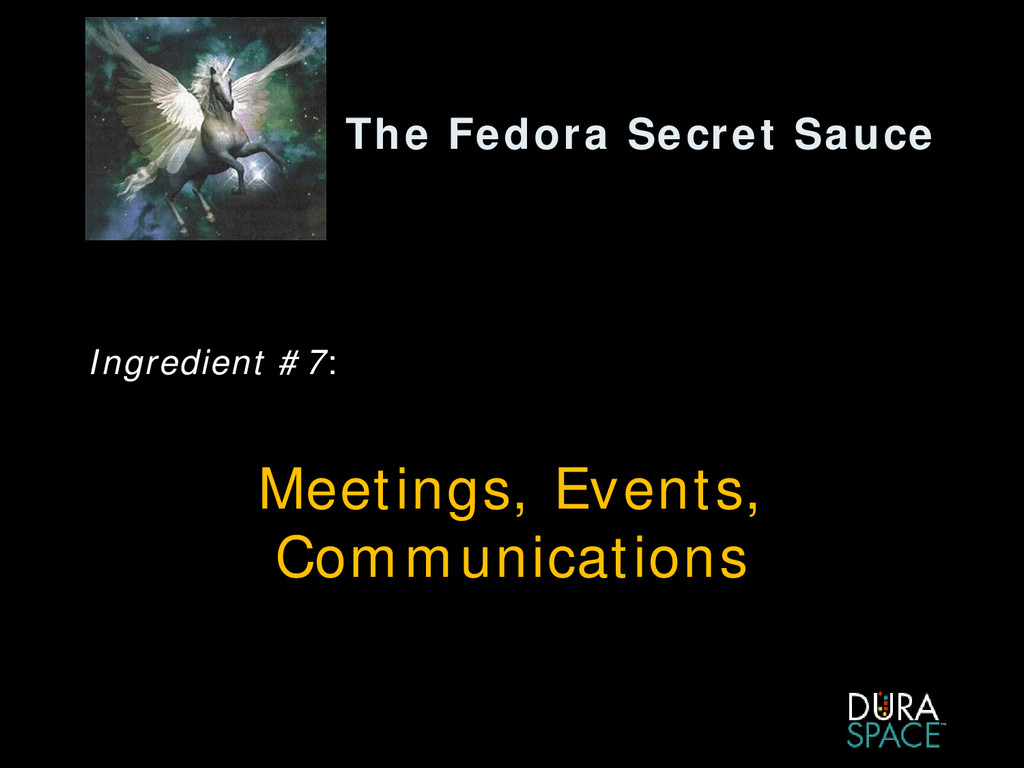The Fedora Secret Sauce Ingredient #7: Meetings...