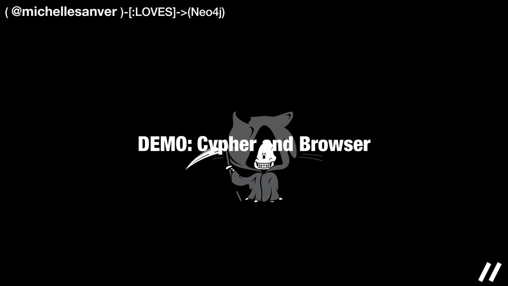DEMO: Cypher and Browser ( @michellesanver )-[:...