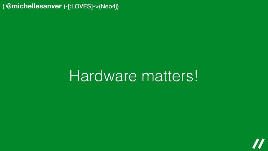 ( @michellesanver )-[:LOVES]->(Neo4j) Hardware ...
