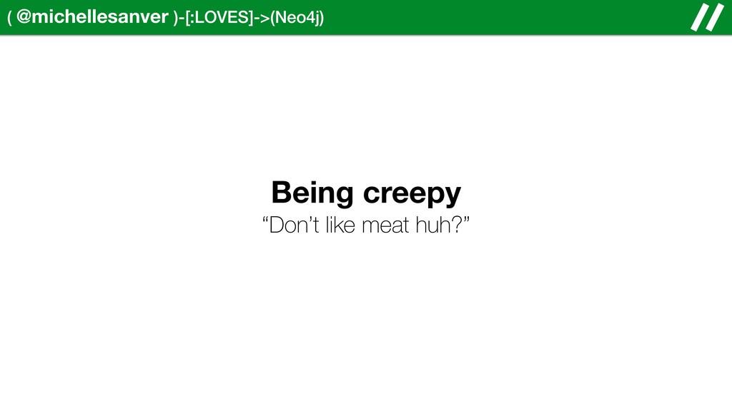 ( @michellesanver )-[:LOVES]->(Neo4j) Being cre...