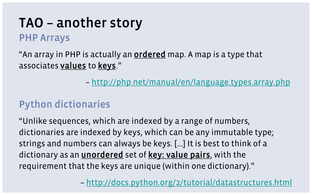 """TAO – another story PHP Arrays """"An array in PHP..."""