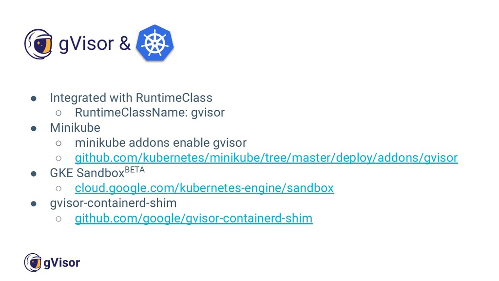 45 gVisor ● Integrated with RuntimeClass ○ Runt...