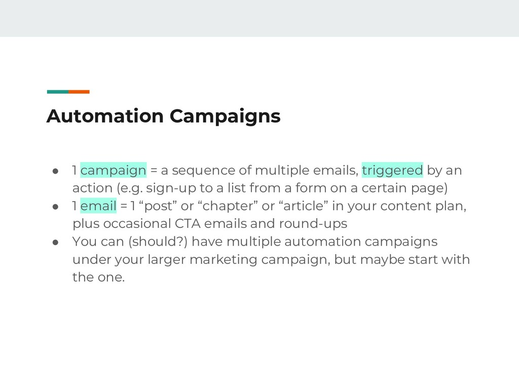 Automation Campaigns ● 1 campaign = a sequence ...