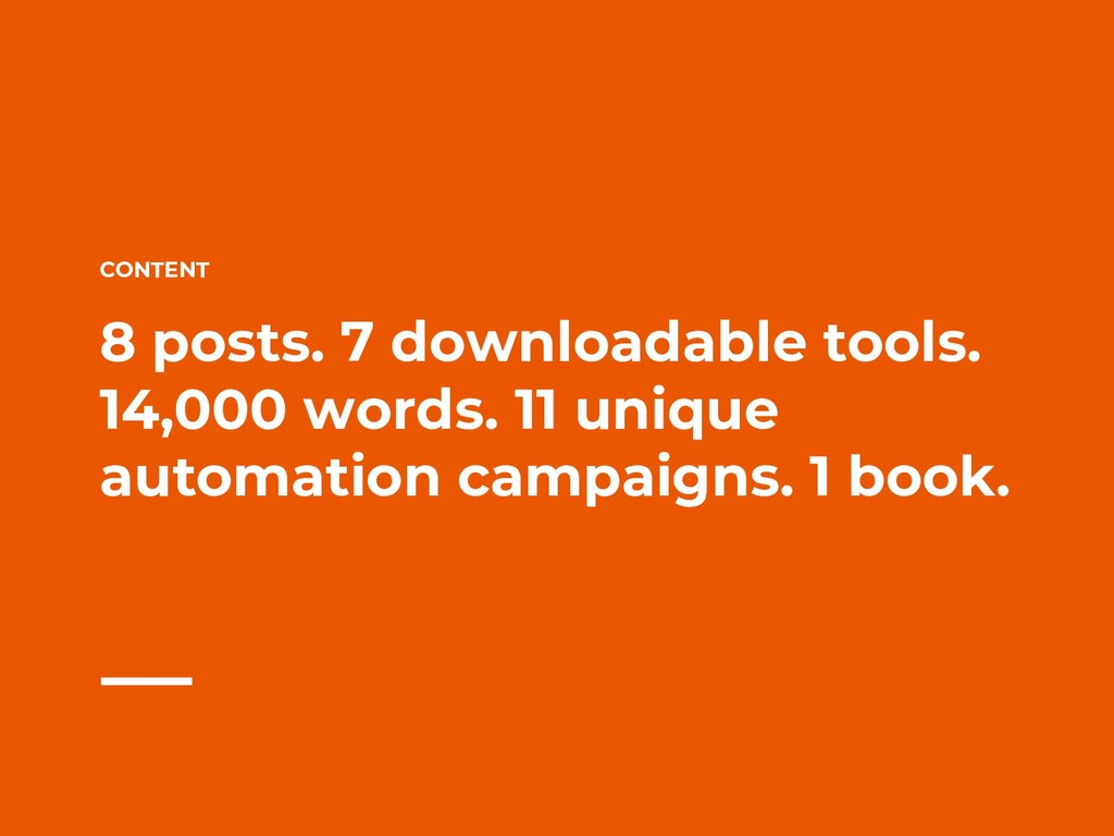 CONTENT 8 posts. 7 downloadable tools. 14,000 w...