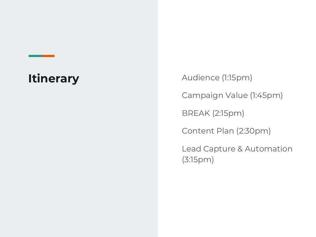 Itinerary Audience (1:15pm) Campaign Value (1:4...