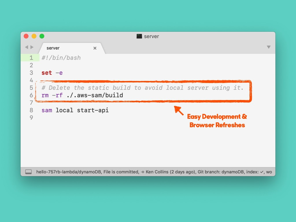 Easy Development & Browser Refreshes