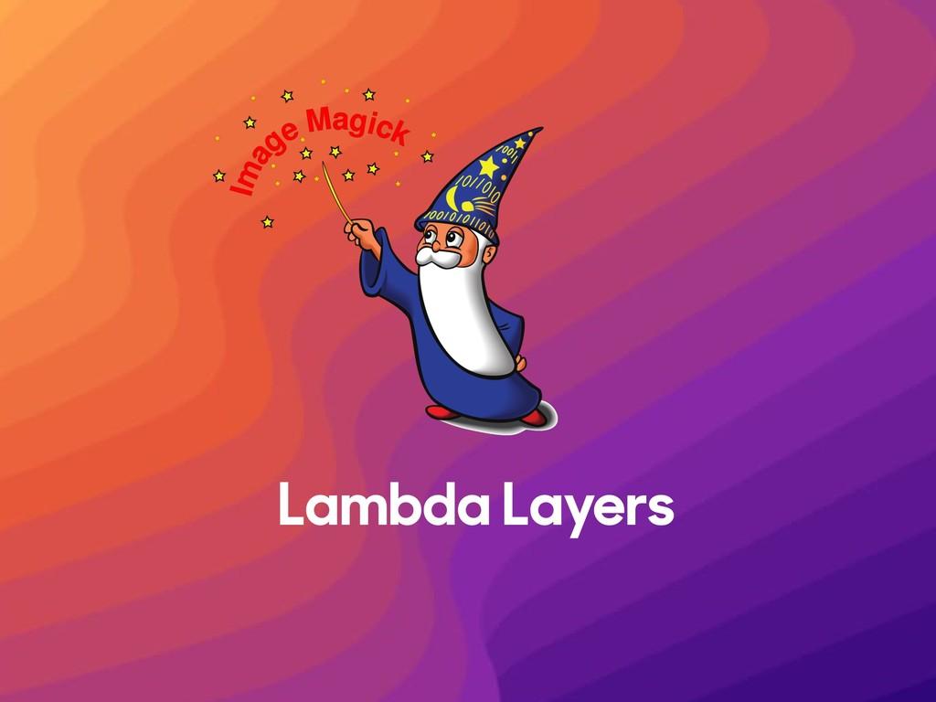 Lambda Layers