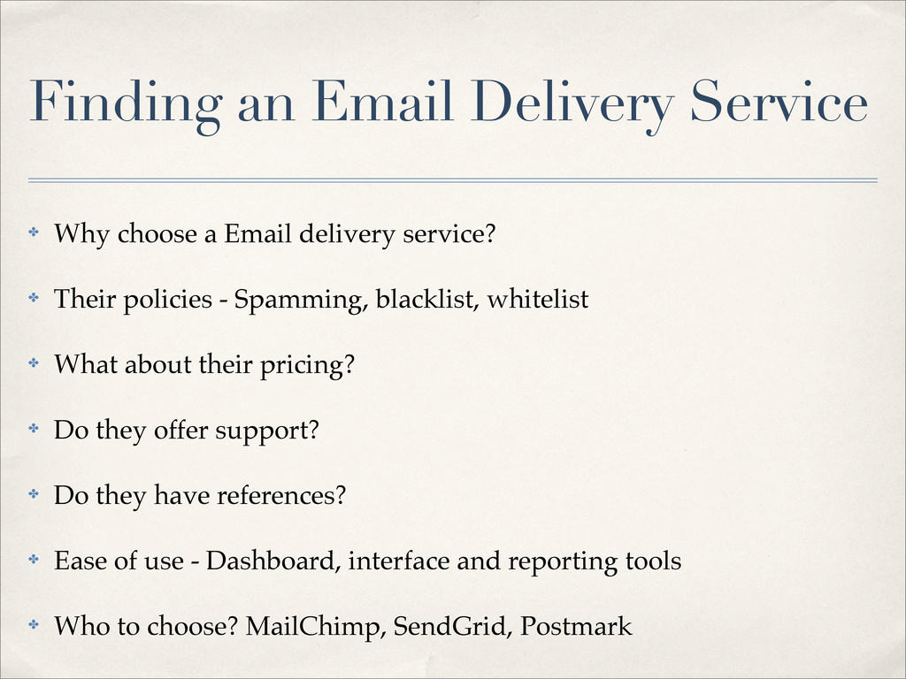Finding an Email Delivery Service ✤ Why choose ...