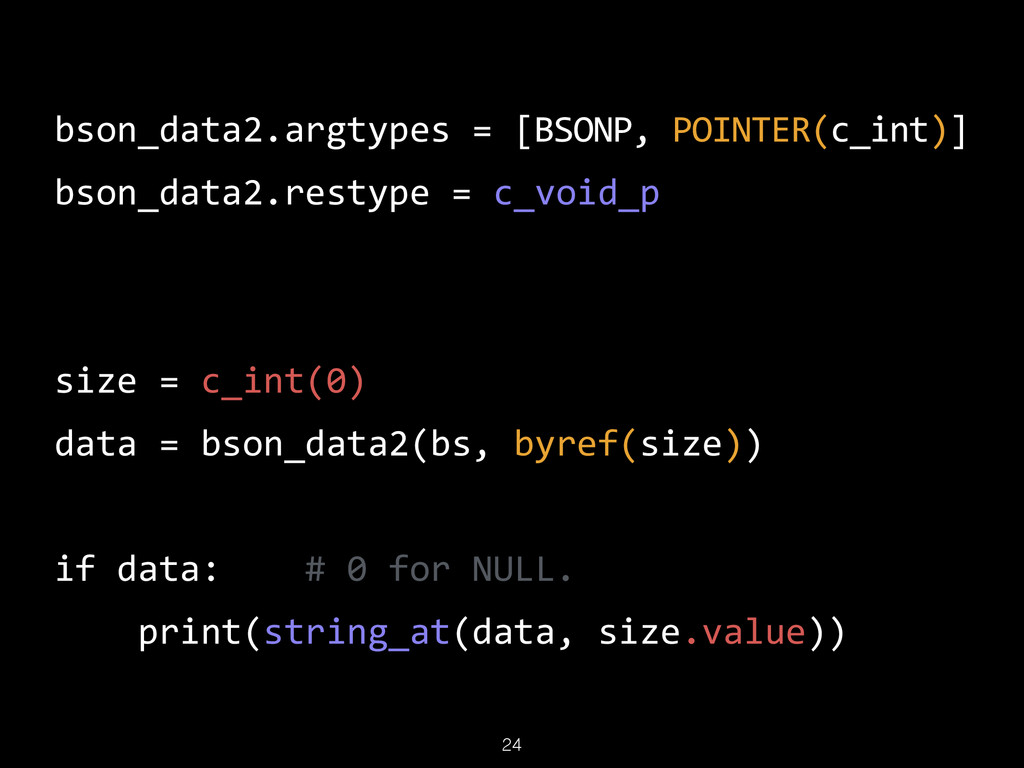 24 bson_data2.argtypes  =  [BSONP,  POINTER(c_i...