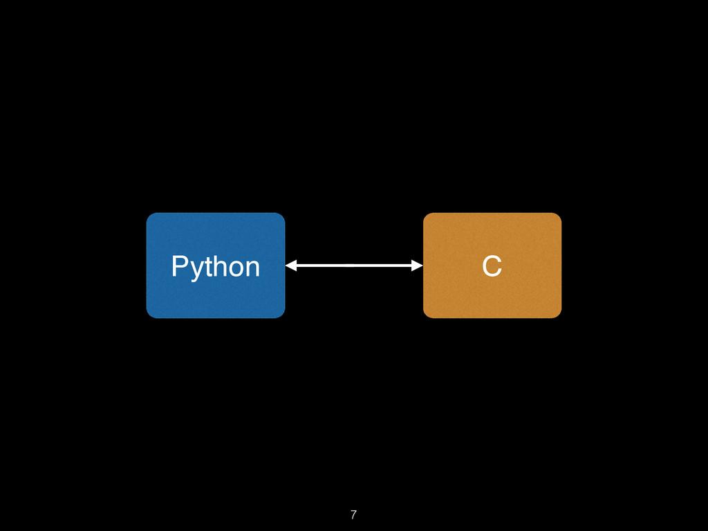 7 Python C